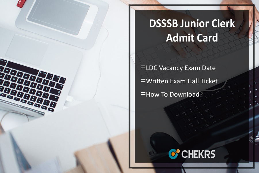 DSSSB Junior Clerk Admit Card 2020