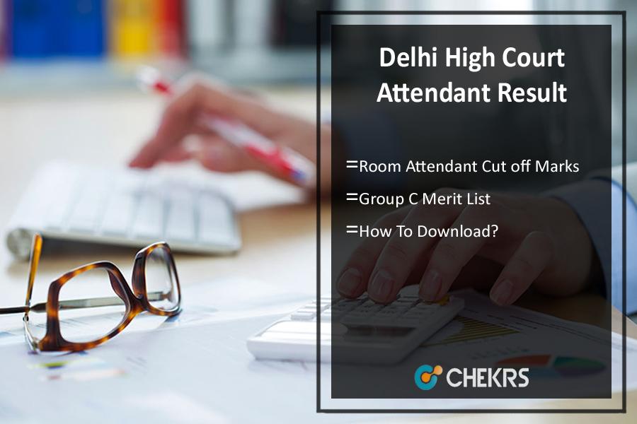 Delhi High Court Room Attendant Result- Group C Cutoff, Merit