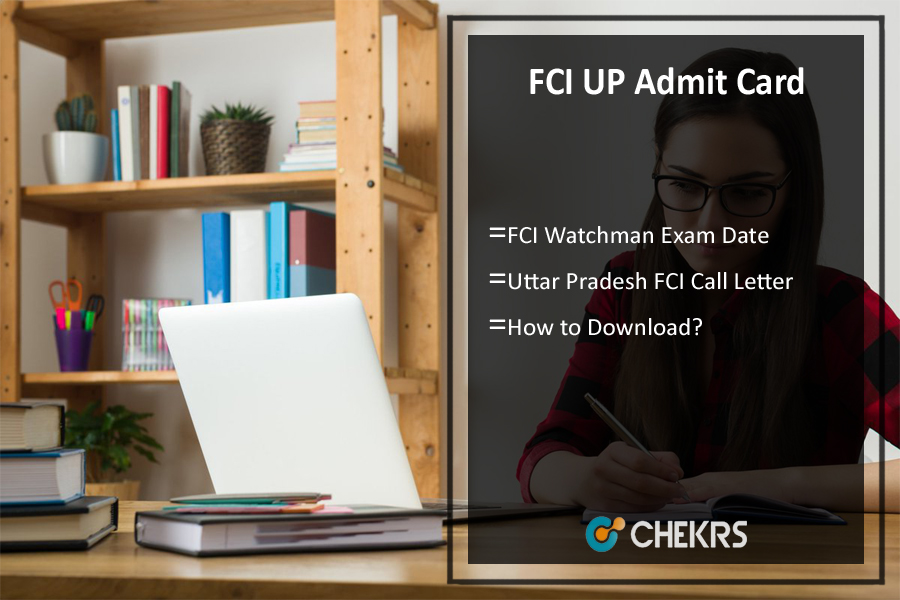FCI UP Admit Card- Uttar Pradesh Watchman Exam Date, fci.gov.in