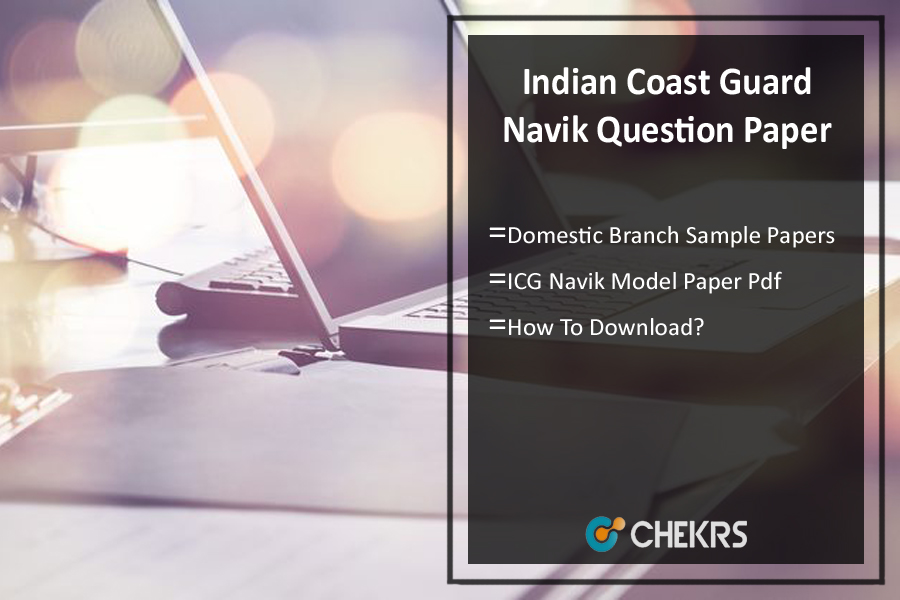 Indian Coast Guard Navik (DB) Question Paper- Sample/ Model Papers