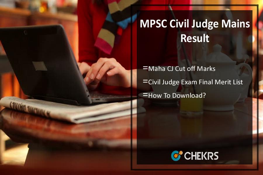 MPSC Civil Judge Mains Result- Maha CJ Cut Off Marks, Meritlist