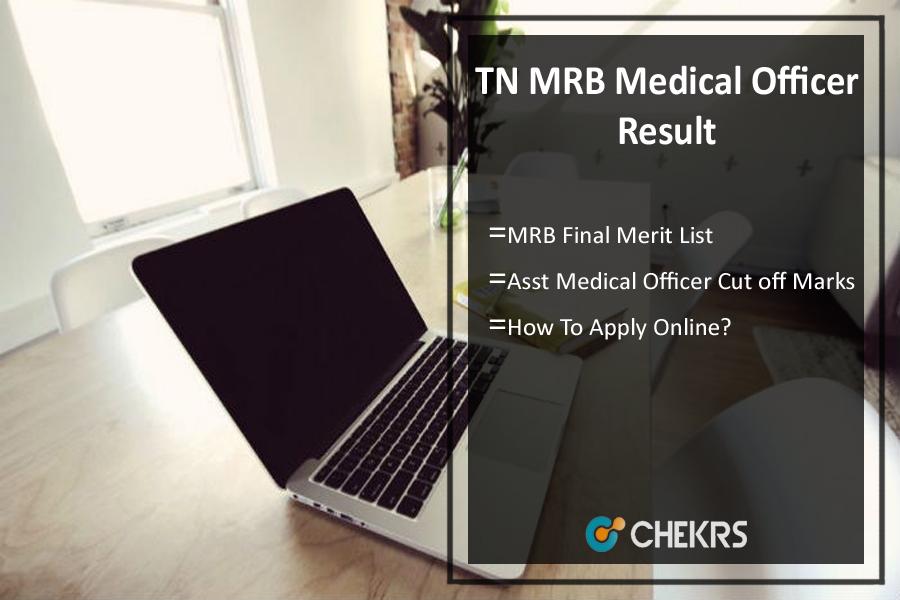 TN MRB Asst Medical Officer Result- Cut Off, Merit List