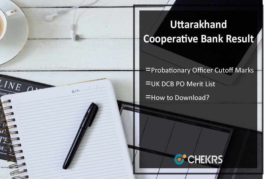 Uttarakhand District Cooperative Bank PO Result- UK DCB Cutoff Marks