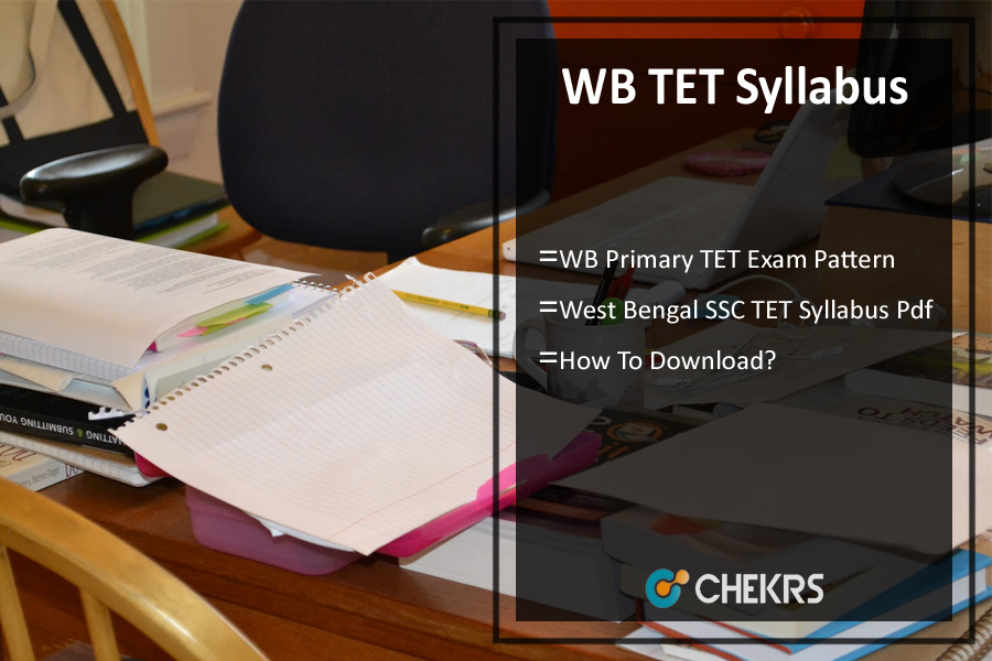 WB TET Syllabus Pdf, West Bengal TET Exam Pattern Download