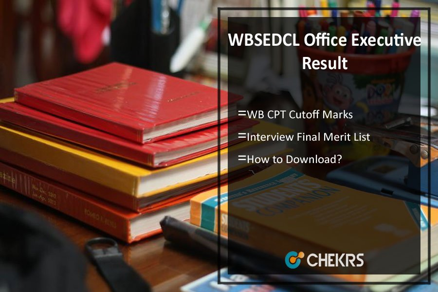 WBSEDCL Office Executive Result- WB Merit List, Cut Off Marks