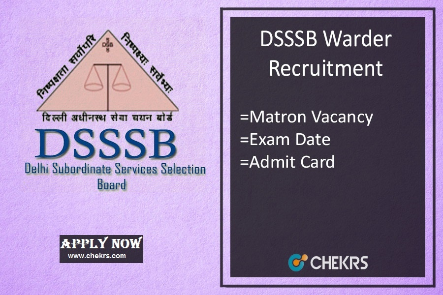DSSSB Warder Recruitment- Matron Vacancy, Apply Online
