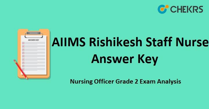 AIIMS Rishikesh Staff Nurse Answer Key 2021