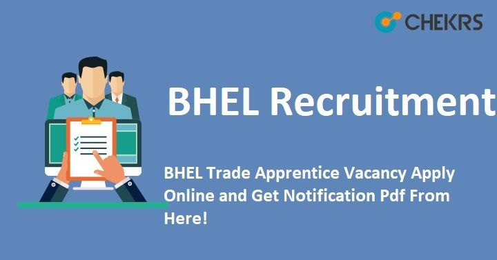 BHEL Trade Apprentice Recruitment