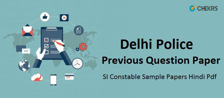 Delhi Police Exam Question Paper Pdf