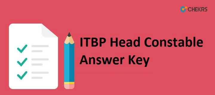 ITBP Head Constable Answer Key 2021
