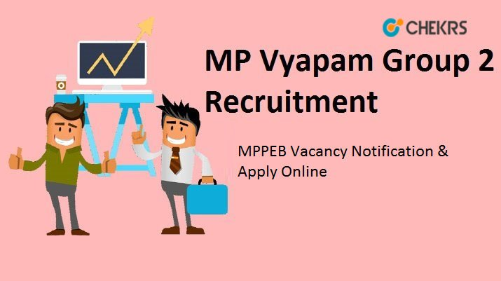 MP Group 2 Recruitment 2021
