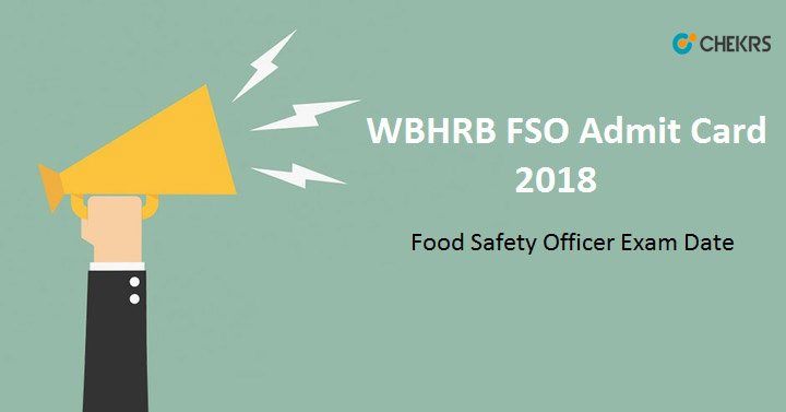 WBHRB Food Safety Officer Admit Card