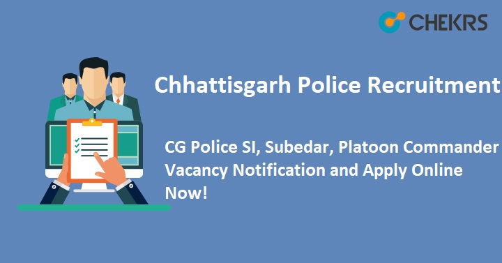 Chhattisgarh Police SI Recruitment