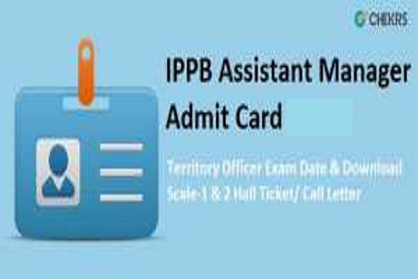 IPPB Assistant Manager Admit Card 2021