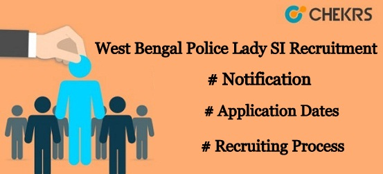 West Bengal Police Lady SI Recruitment 2021