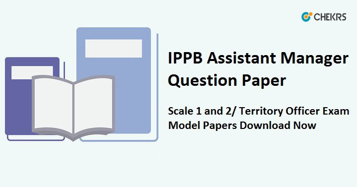 IPPB Assistant Manager Question Paper