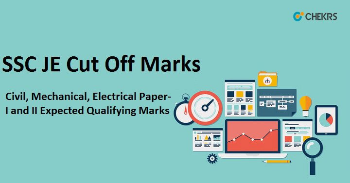 SSC JE Paper-1 Cut off Marks