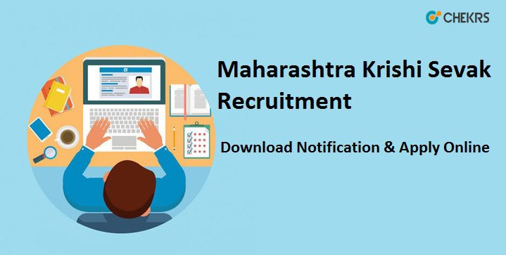 Maharashtra Krishi Sevak Notification