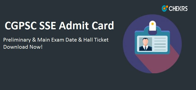 CGPSC SSE Prelims Admit Card