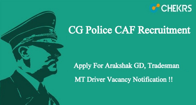CG Police CAF Recruitment 2020