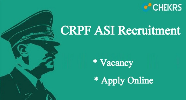 CRPF ASI Recruitment