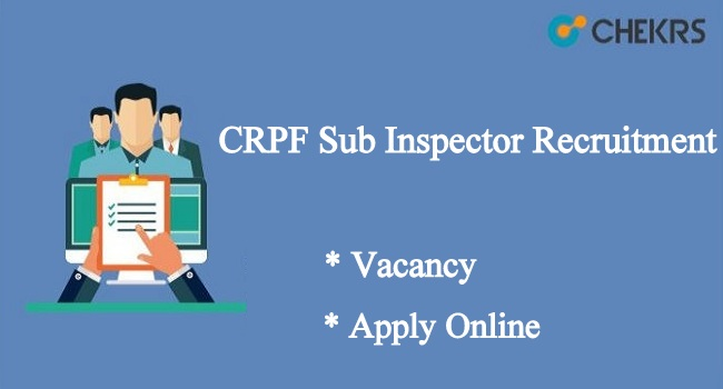 CRPF Sub Inspector Recruitment