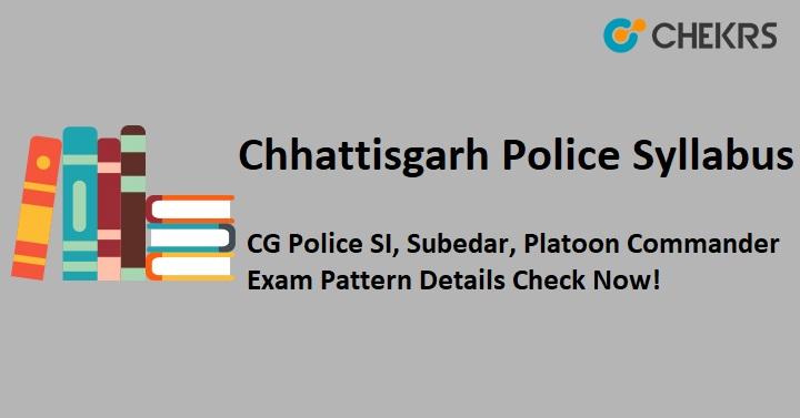 Chhattisgarh Police SI Syllabus