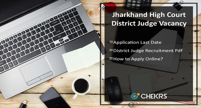 Jharkhand High Court District Judge Recruitment 2021