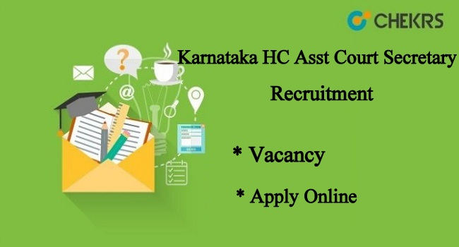 Karnataka High Court Asst Court Secretary Recruitment