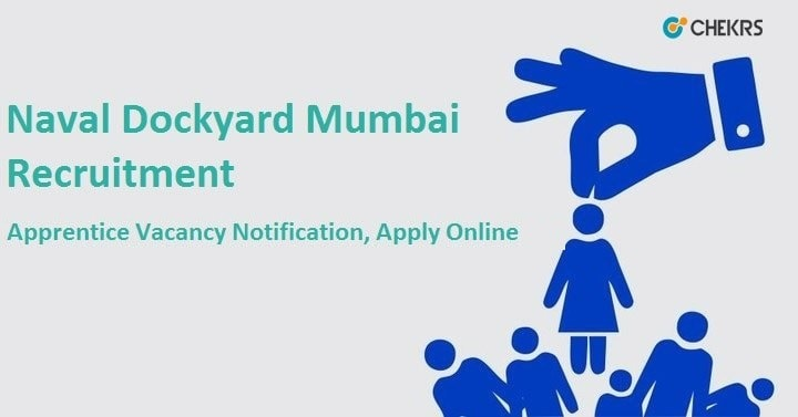 Naval Dockyard Mumbai Apprentice Recruitment