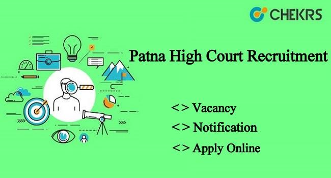 Patna High Court Recruitment 2021