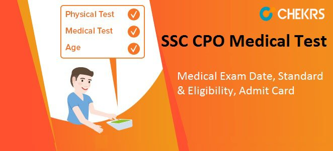 SSC CPO Medical Test Date