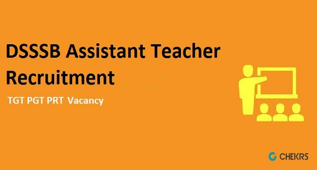 DSSSB Assistant Teacher Recruitment