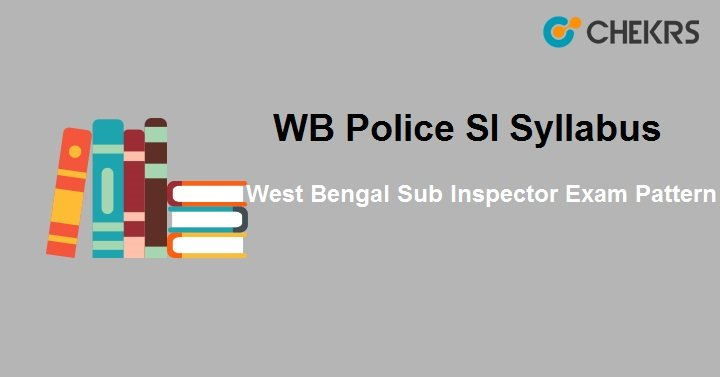 WB Police SI Syllabus 2021