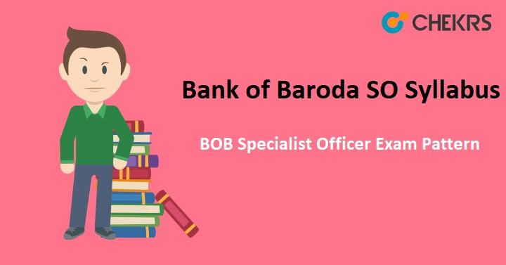 Bank of Baroda SO Syllabus 2020