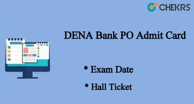 DENA Bank PO Exam Date