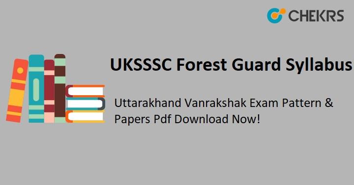 UKSSSC Forest Guard Syllabus 2020