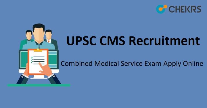 UPSC CMS Recruitment