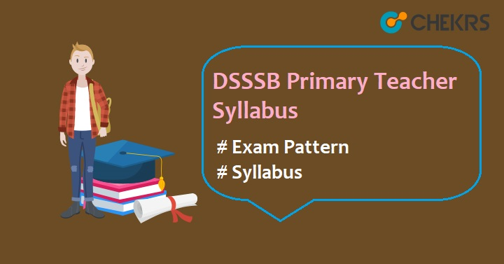 DSSSB Primary Teacher Syllabus 2020