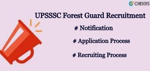 UPSSSC Forest Guard Recruitment 2021