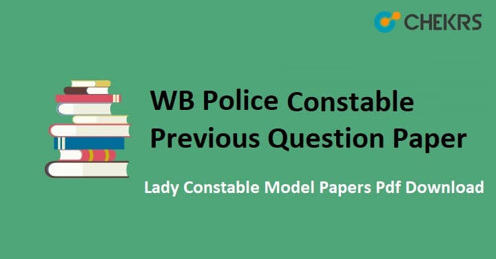 WBP Constable Previous Year Question Papers