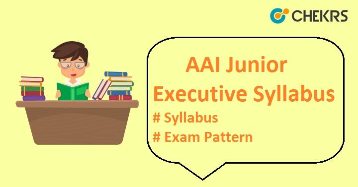 AAI Junior Executive Syllabus 2020