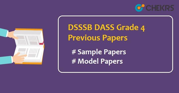 DSSSB DASS Grade 4 Previous Question Papers - DASS Model