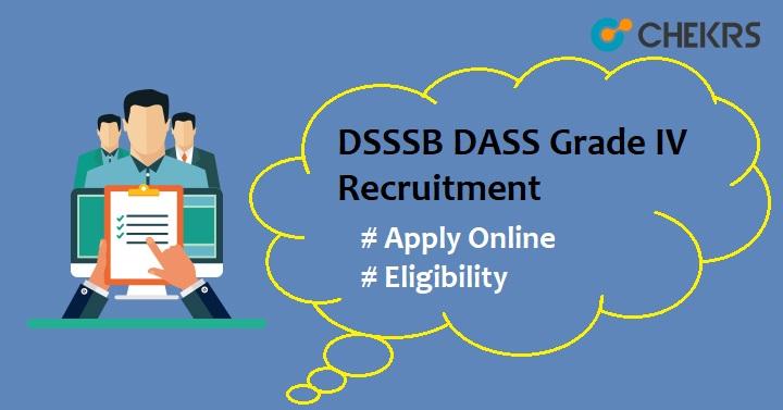 DSSSB DASS Grade 4 Recruitment 2021