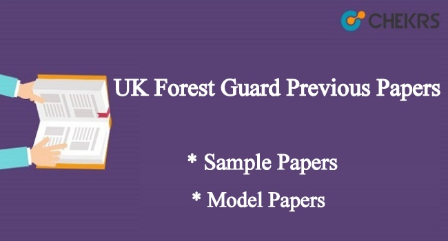 Uttarakhand Forest Guard Previous Year Papers