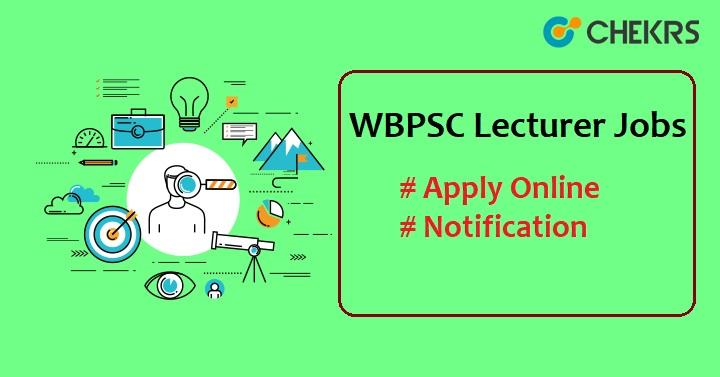 WBPSC Lecturer Recruitment 2021