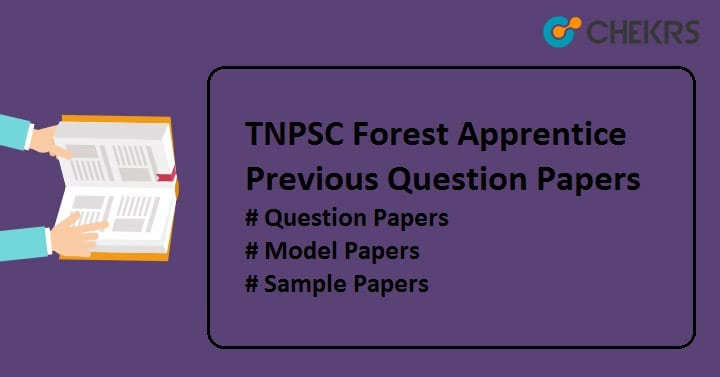 TNPSC Forest Apprentice Question Papers
