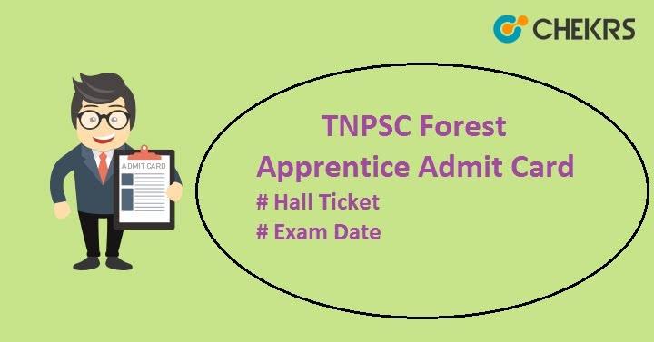 TNPSC Forest Apprentice Result Hall ticket