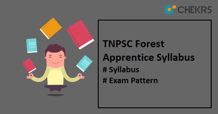 TNPSC Forest Apprentice Syllabus