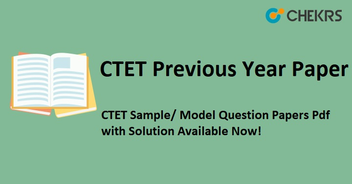 CBSE CTET Previous Question Papers